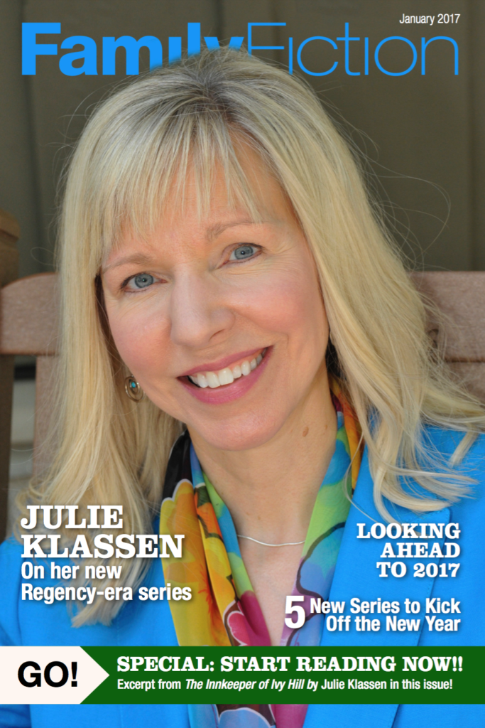 January 2017 FamilyFiction | Historical Romance Author Julie Klassen | Christian fiction news and interviews