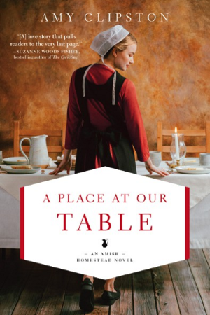 Amish romance A Place at Our Table by author Amy Clipston