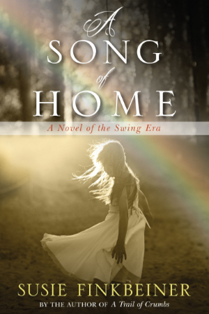 Swing-era historical novel 'A Song of Home' by Susie Finkbeiner