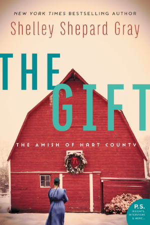 Amish novel The Gift by Shelley Shepard Gray