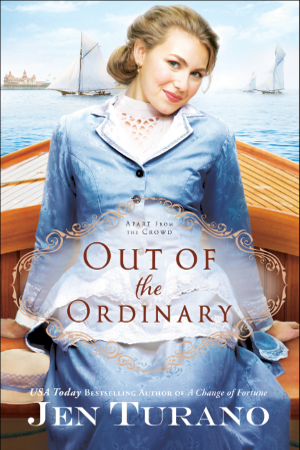 Historical romance novel 'Out of the Ordinary' by Jen Turano